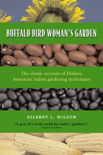 Buffalo Bird Woman's Garden: Agriculture of the Hidatsa Indians (Borealis Books)