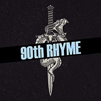 90th Rhyme