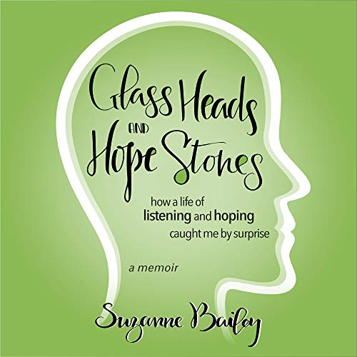 Glass Heads and Hope Stones Titelbild