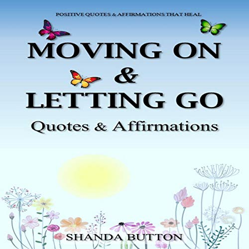 Moving On & Letting Go audiobook cover art