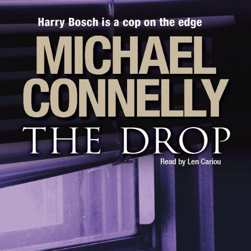 The Drop                   By:                                                                                                                                 Michael Connelly                               Narrated by:                                                                                                                                 Len Cariou                      Length: 7 hrs and 5 mins     3 ratings     Overall 5.0