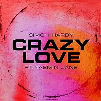 Crazy Love (feat. Yasmin Jane)