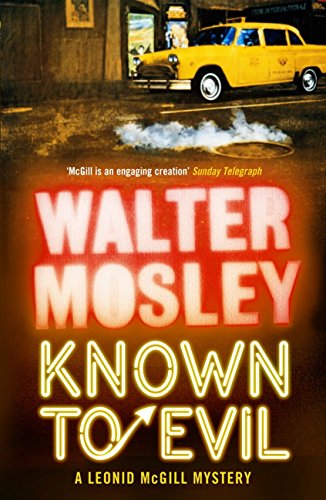 Read Known To Evil Leonid Mcgill 2 By Walter Mosley