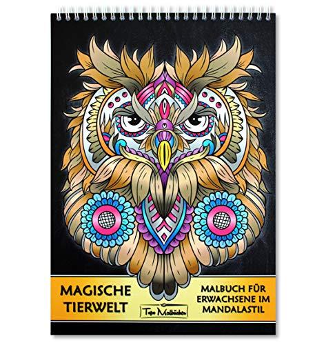 Malbuch für Erwachsene Tiere: Magische Tierwelt Ausmalbilder im Mandala Stil - Ausmalbuch mit Spiralbindung & Schnittlinie, einseitig bedruckten Seiten, hochwertiges & dickes A4 Künstlerpapier