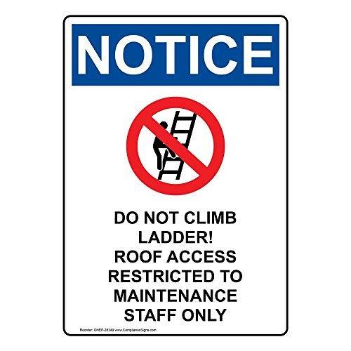 Wendana Merk Niet Klim Ladder! Toegang tot het dak Beperkt tot Onderhoud Alleen Personeel Teken, Grappige Tin Metalen Waarschuwingsborden voor Eigendom, Aluminium, Poort Teken, Hek Teken Buiten, 8