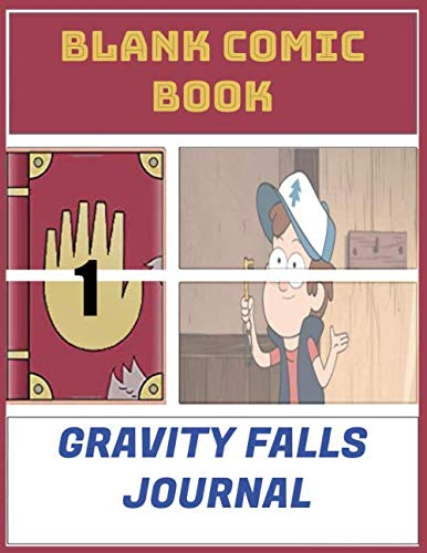 Blank Comic Book Gravity falls journal: 2 Create Your Own Comics With This Comic Book Journal Notebook Cartoon Size 8.5' x 11', 110 Pages