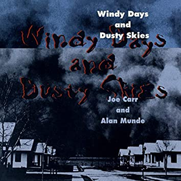 Windy Days And Dusty Skies