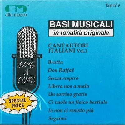 Cantautori italiani vol.1 Brutta Don Raffaè Senza respiro Libera nos a malo