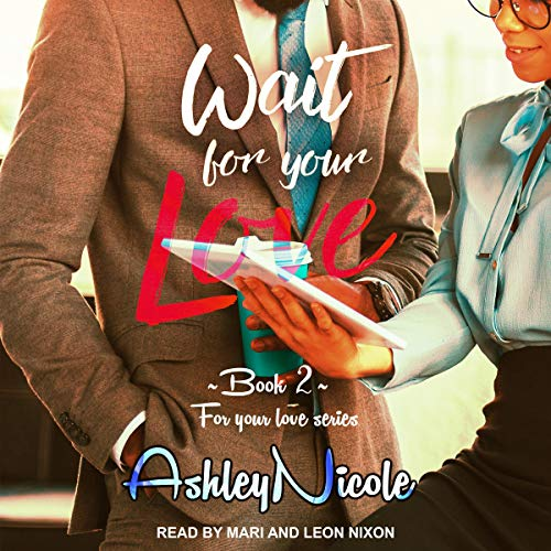 Wait for Your Love audiobook cover art