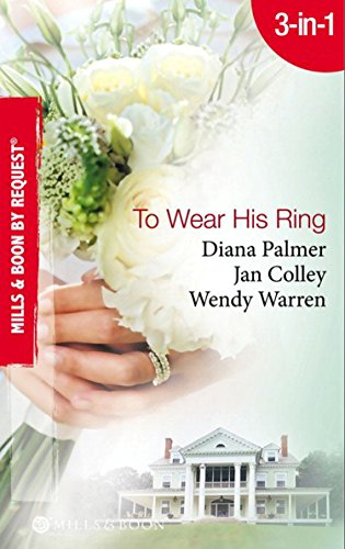 To Wear His Ring: Circle of Gold / Trophy Wives / Dakota Bride (Mills & Boon By Request) (English Edition)