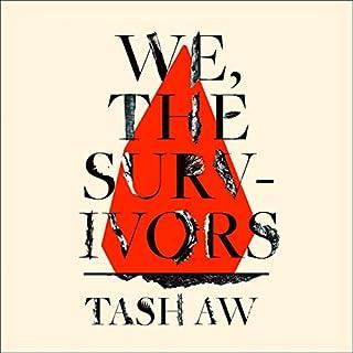 We, the Survivors                   De :                                                                                                                                 Tash Aw                               Lu par :                                                                                                                                 Jamie Zubairi                      Durée : 10 h et 4 min     Pas de notations     Global 0,0
