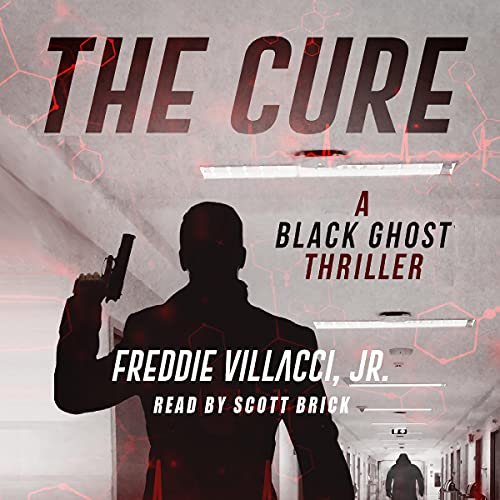 The Cure: A Black Ghost Thriller