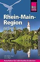 Reise Know-How Reisefuehrer Rhein-Main-Region mit Taunus und Odenwald