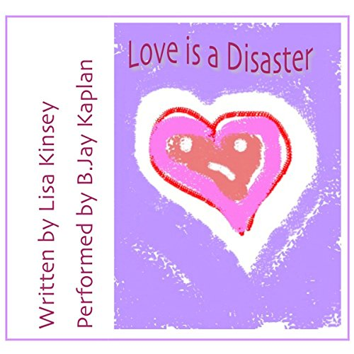 Love is a Disaster audiobook cover art