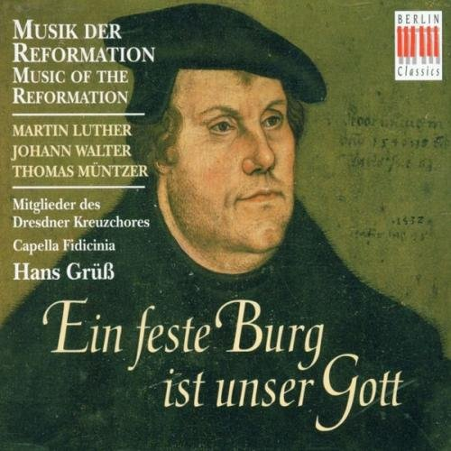 Eine feste Burg ist unser Gott (Musik der Reformation)