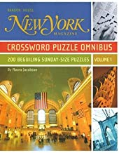 New York Magazine Crossword Puzzle Omnibus: 200 Beguiling Sunday-Size Puzzles   [NEW YORK MAGAZINE CROSSWOR-V01] [Paperback]