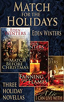 Match for the Holidays (The Match Before Christmas) by [Eden Winters]