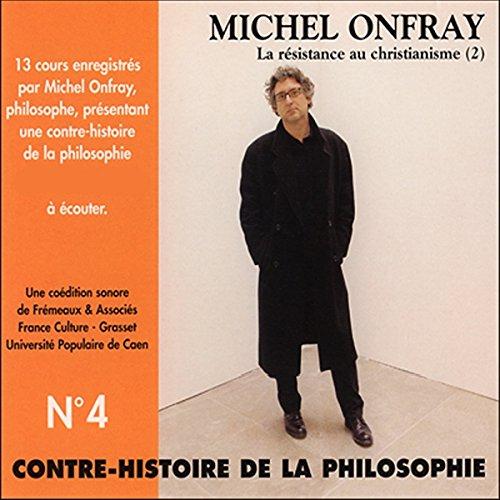 Contre-histoire de la philosophie 4.2 audiobook cover art