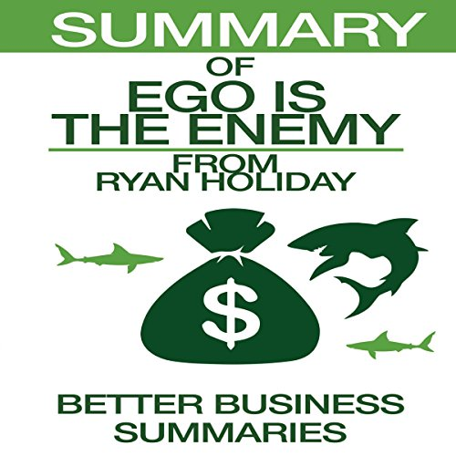 Summary of Ego Is the Enemy from Ryan Holiday audiobook cover art