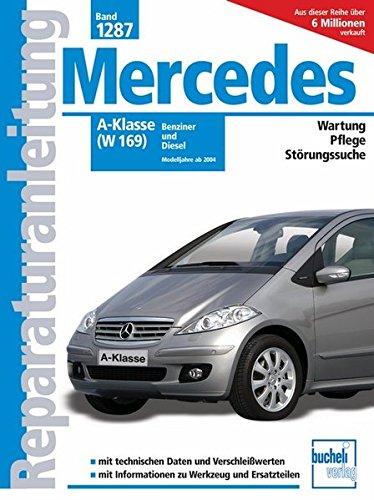 Mercedes-Benz A-Klasse (W 169): Benziner und Diesel BR ab Modelljahr 2004