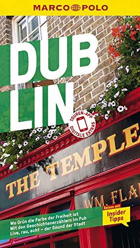 MARCO POLO Reiseführer Dublin: Reisen mit Insider-Tipps. Inklusive kostenloser Touren-App