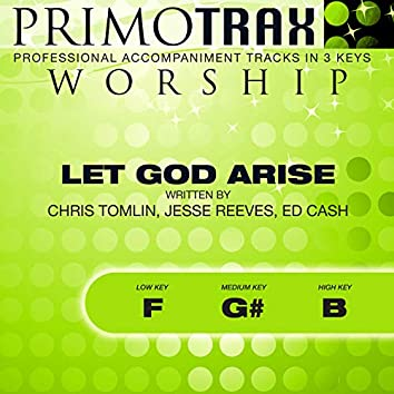 Let God Arise (Worship Primotrax) [Performance Tracks] - EP