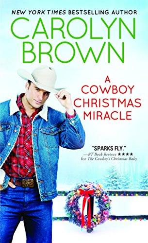 A Cowboy Christmas Miracle (Burnt Boot, Texas, 4, Band 4)