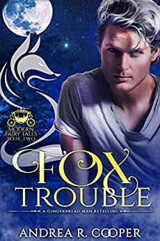 Fox Trouble (Modern Fairytales Book 2) by [Andrea R. Cooper, EM Cat Butterfly Designs]