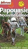 Guide Papouasie - Nouvelle-Guinée 2016 Petit Futé