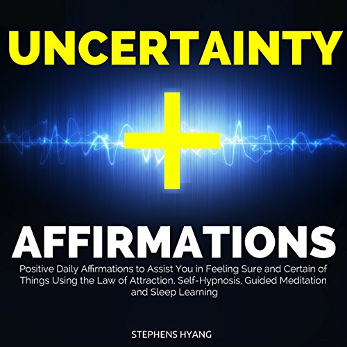 Uncertainty Affirmations audiobook cover art