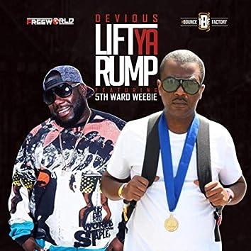Lift Ya Rump (feat. 5th Ward Weebie)