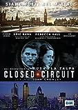 Closed circuit [Italia] [DVD]