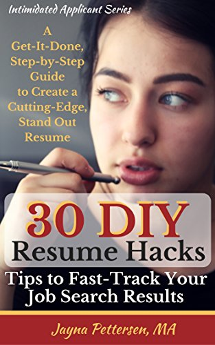 30 DIY Resume Hacks - Fast-Track Your Job Search