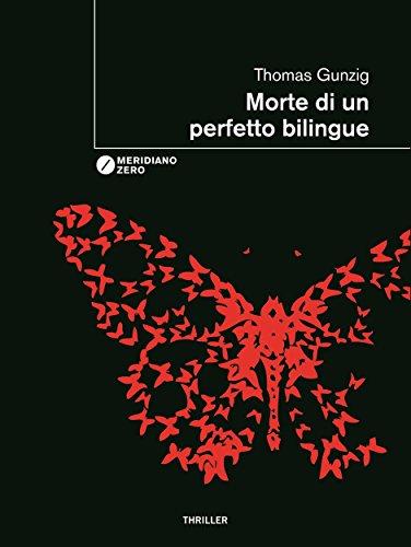 Morte di un perfetto bilingue (Italian Edition)
