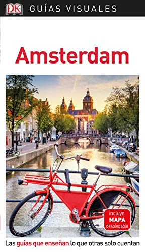 Guía Visual Amsterdam: Las guías que enseñan lo que otras solo cuentan (Guías visuales)