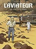 Aviateur (L') - tome 3 - Les courriers du désert