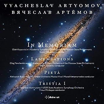 Artyomov: In Memoriam, Lamentations, Pietà & Tristia I