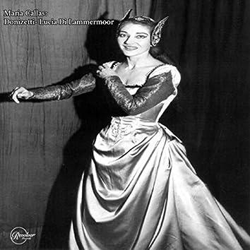 Maria Callas: Donizetti - Lucia Di Lammermoor