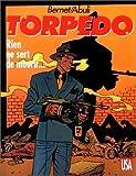 Torpedo, Tome 11 - Rien ne sert de mourir