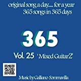 365 - Original song a day for a Year - Vol. 25 Mixed Guitar 2
