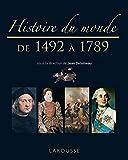 Histoire du monde de 1492 à 1789 - Nouvelle présentation