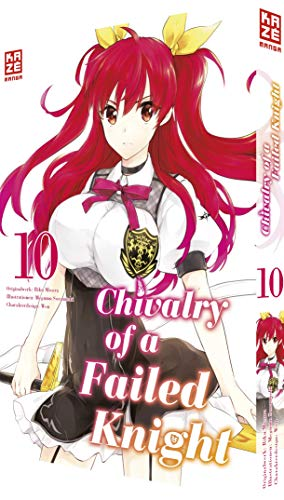 Chivalry of a Failed Knight – Band 10