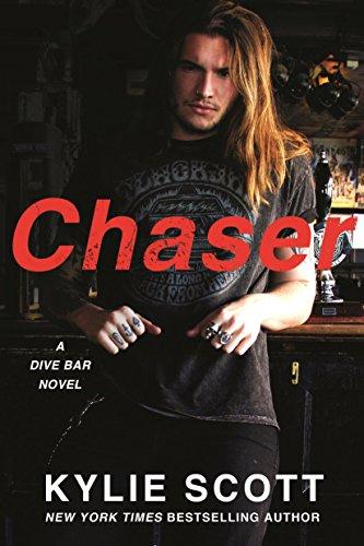 Chaser: A Dive Bar Novel (Dive Bar Series Book 3) (English Edition)