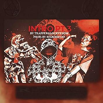Intro Pt ||| (feat. Lih Red & BORN$TARRR)