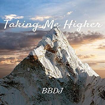 Taking Me Higher