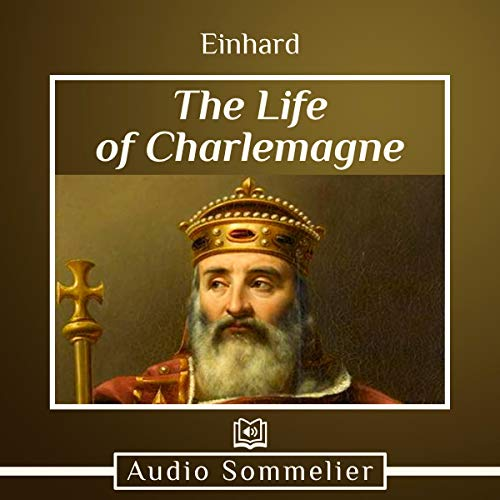 The Life of Charlemagne audiobook cover art