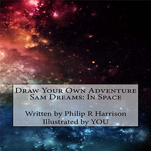 Draw Your Own Adventure - Sam Dreams: In Space cover art