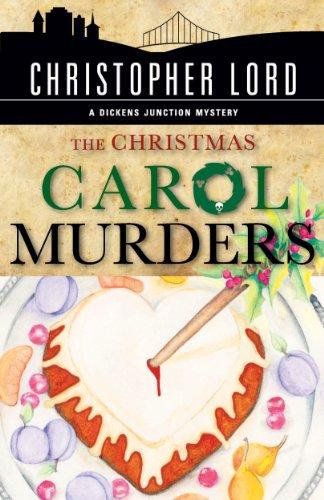 The Christmas Carol Murders (The Dickens Junction Mysteries Book 1)