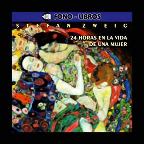 24 Horas en la Vida de una Muejr [24 Hours in the Life of a Woman] audiobook cover art