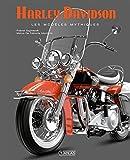Harley-Davidson - Les modèles mythiques
